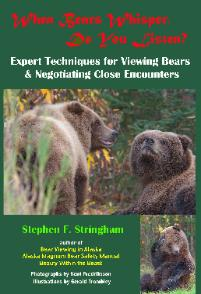 bear whispering, bear communication, bear-human coexistence, bear safety